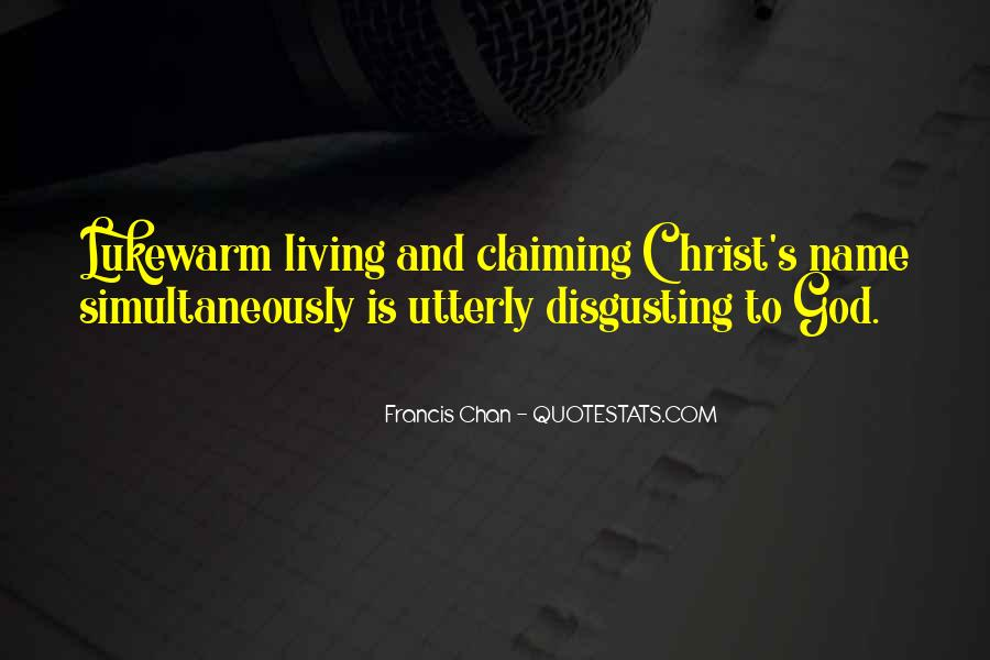 Francis Chan Lukewarm Quotes #710906