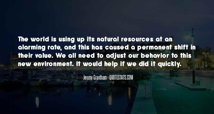 Quotes About Using Our Resources #1018474