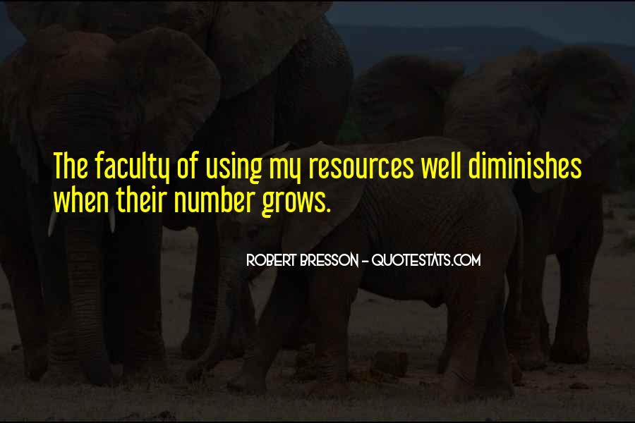 Quotes About Using Our Resources #341795