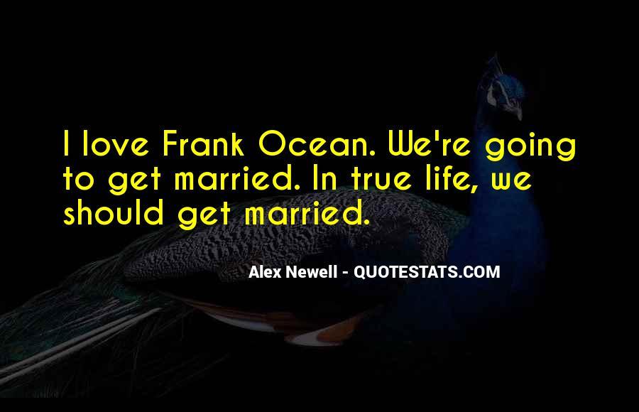 Frank Ocean Life Quotes #1047736