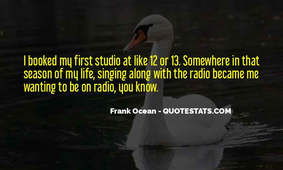 Frank Ocean Life Quotes #19502