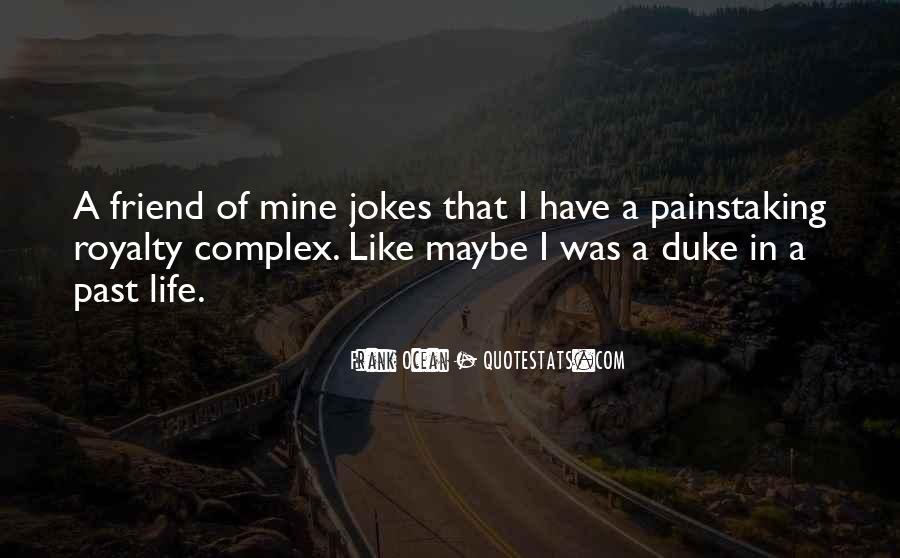 Frank Ocean Life Quotes #462239