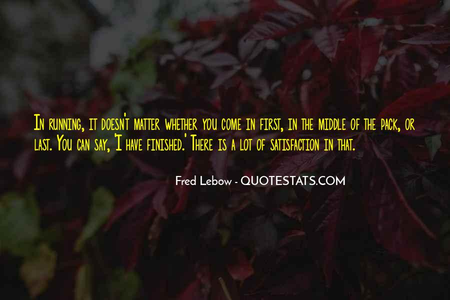 Fred Lebow Running Quotes #422494