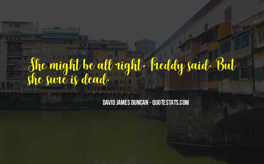 Freddy Dead Quotes #1439529