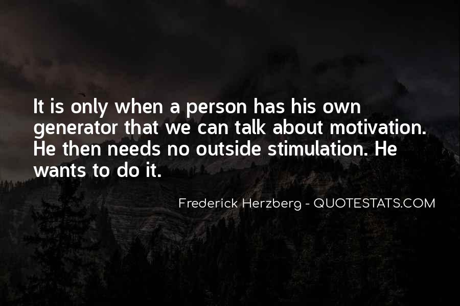 Frederick Herzberg Motivation Quotes #829646
