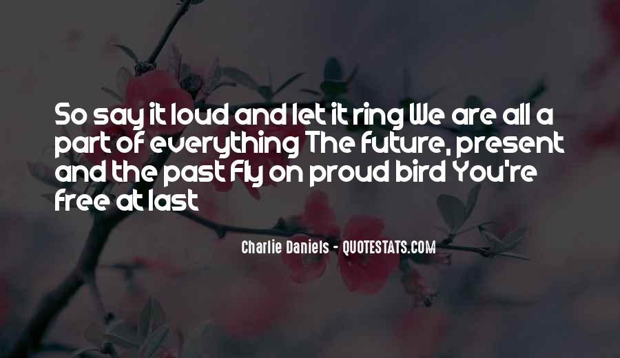 Free Bird Fly Quotes #1282187