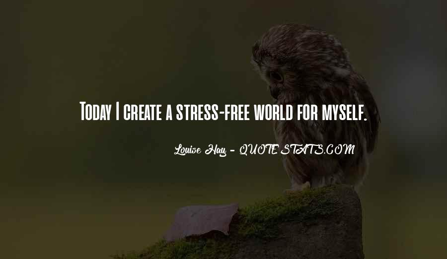 Free From Stress Quotes #1244513
