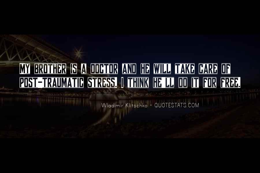 Free From Stress Quotes #1248317