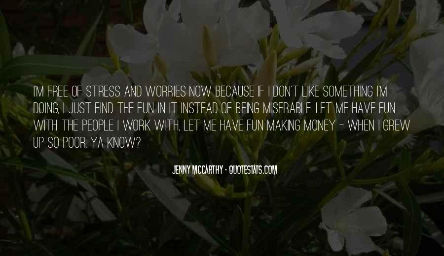 Free From Stress Quotes #1305891