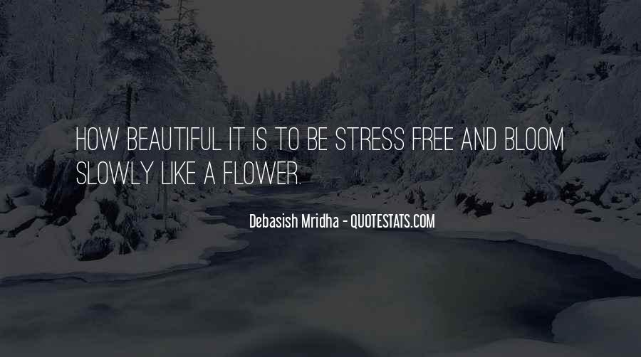 Free From Stress Quotes #1355549