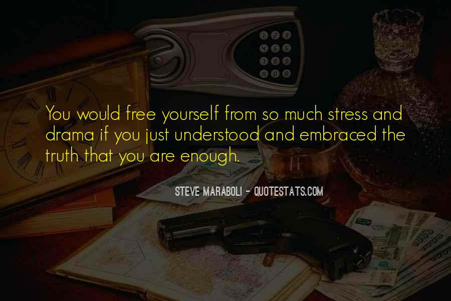 Free From Stress Quotes #339050