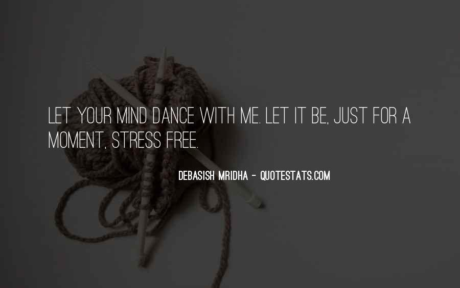 Free From Stress Quotes #569359