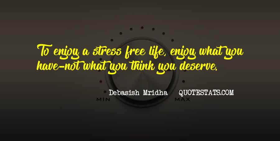 Free From Stress Quotes #778452