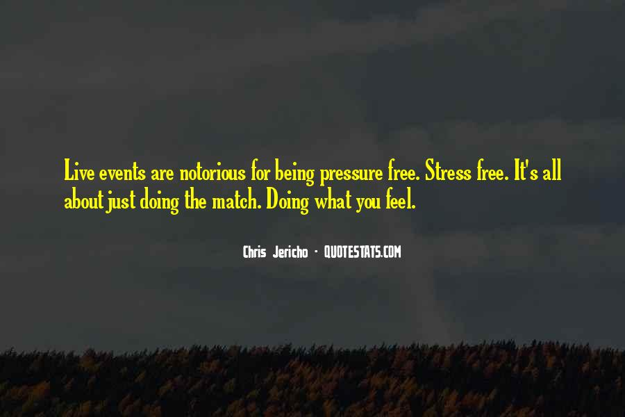 Free From Stress Quotes #819714
