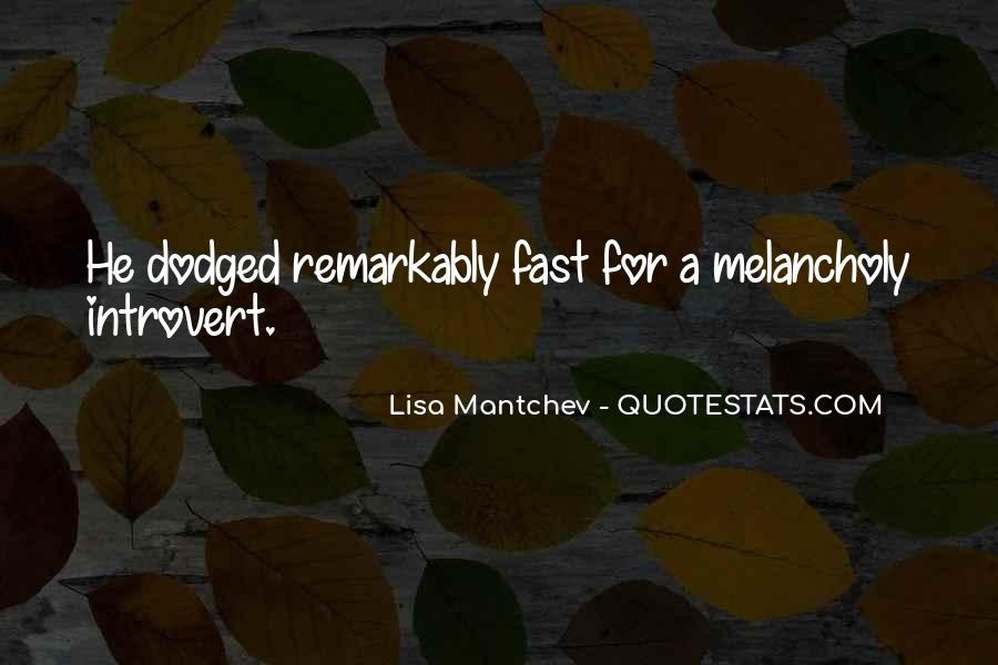 Quotes About Hamlet Melancholy #1821538