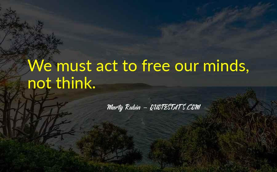 Free Your Minds Quotes #629148