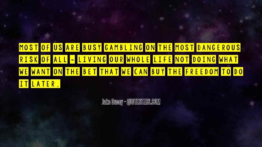 Freedom 55 Quotes #5933