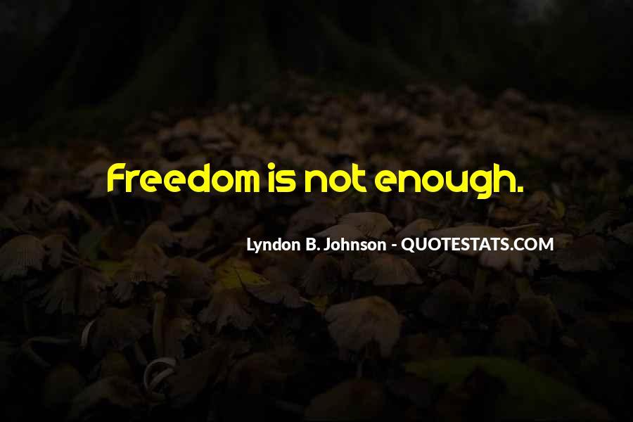 Freedom 55 Quotes #9559