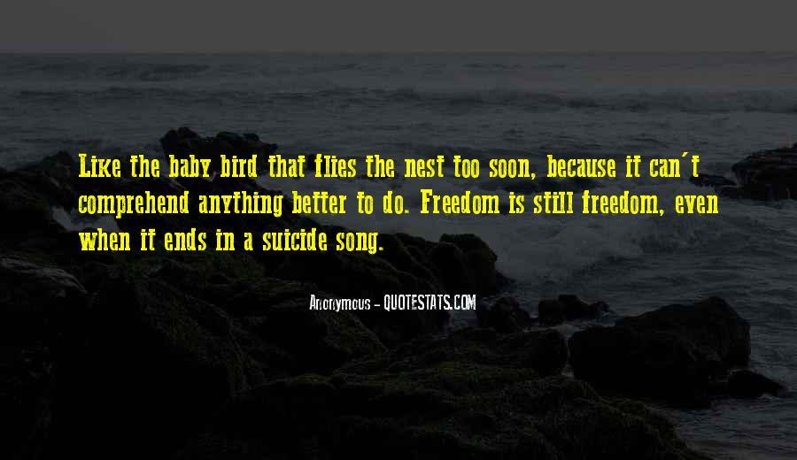 Freedom Like Bird Quotes #1065768