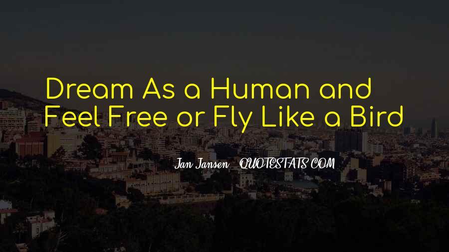 Freedom Like Bird Quotes #1406664