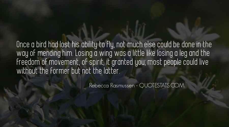 Freedom Like Bird Quotes #1493855