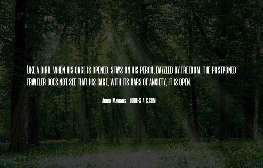 Freedom Like Bird Quotes #1676897