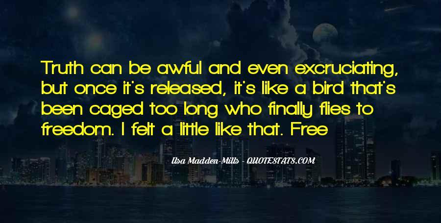 Freedom Like Bird Quotes #560284