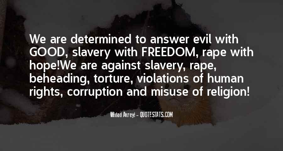 Freedom Misuse Quotes #1618419