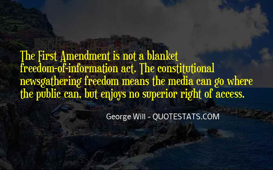 Freedom Of Information Act Quotes #1744238