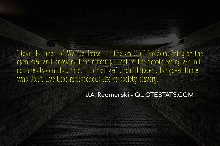 Freedom Of The Road Quotes #1603719
