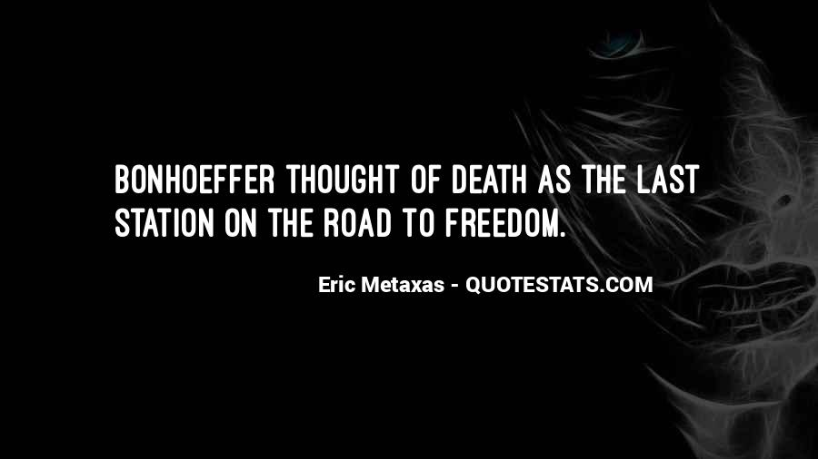 Freedom Of The Road Quotes #633990