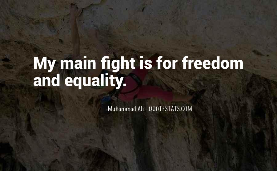 Freedom Vs Equality Quotes #150079