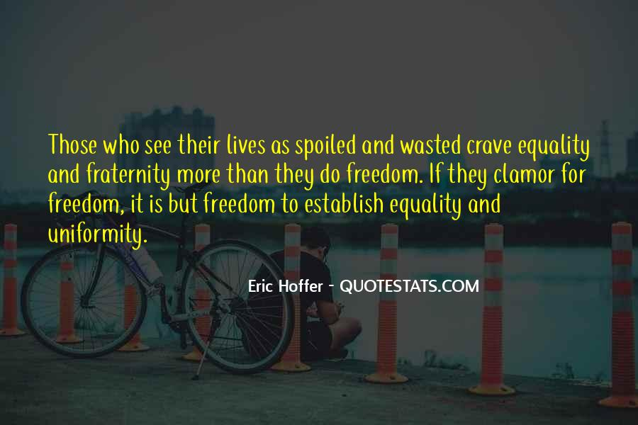 Freedom Vs Equality Quotes #151680