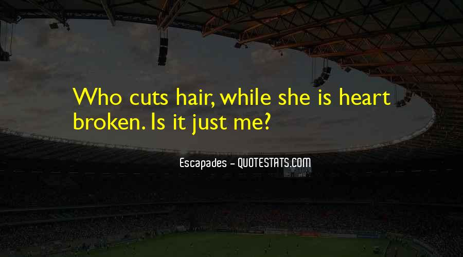 Quotes About Hair Cuts #904685