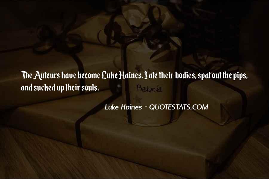 Quotes About Haines #1280925
