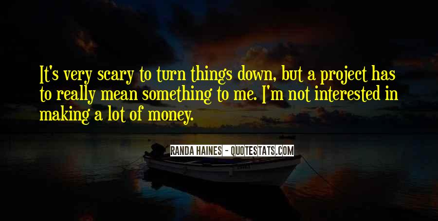 Quotes About Haines #1353006
