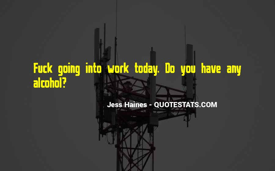 Quotes About Haines #264790