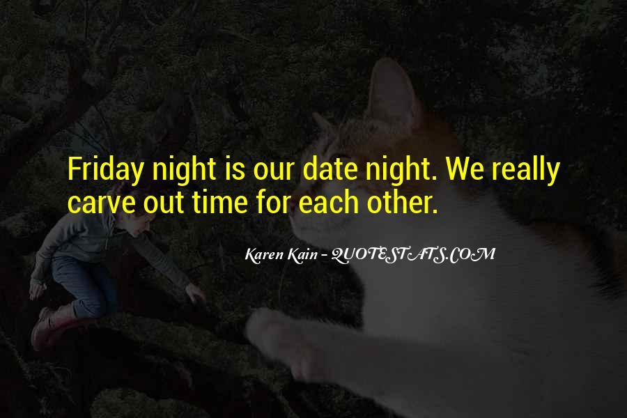 Friday Date Night Quotes #1483773