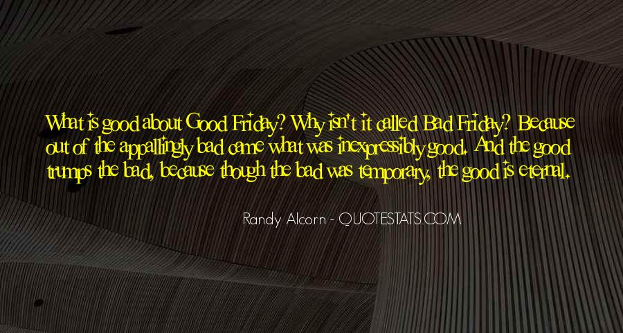 Friday Just Called Quotes #322025
