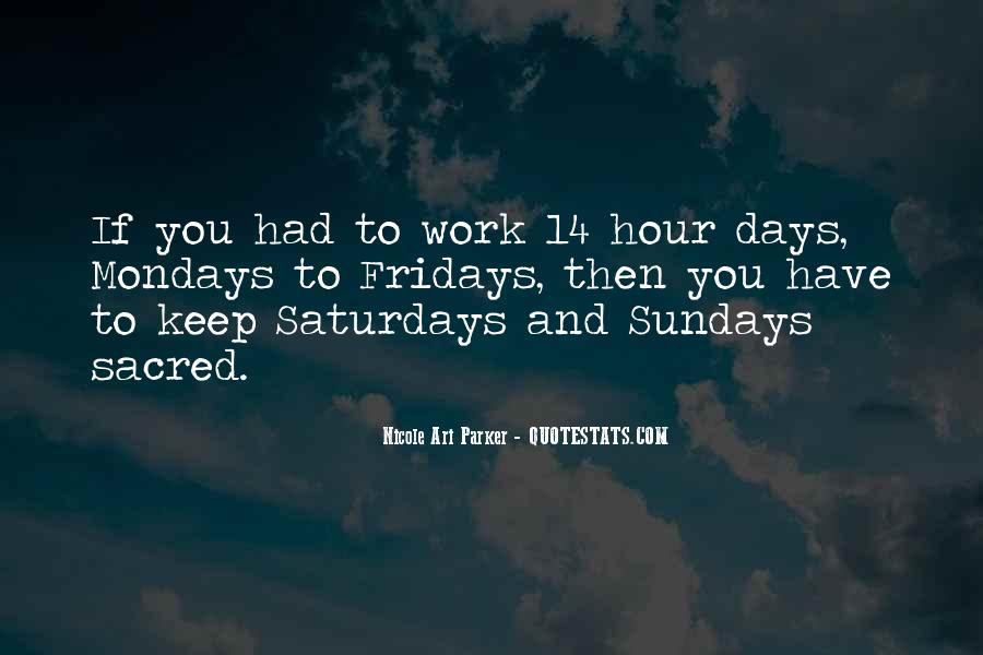 Fridays Work Quotes #934567