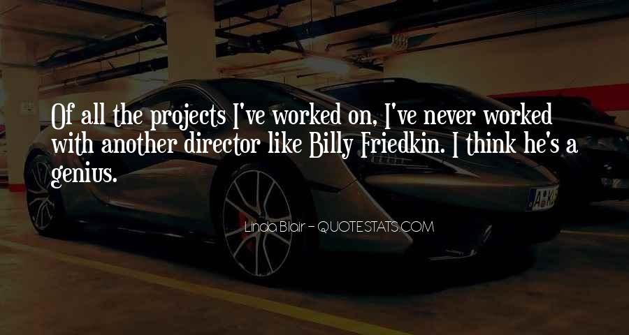 Friedkin Quotes #1225501