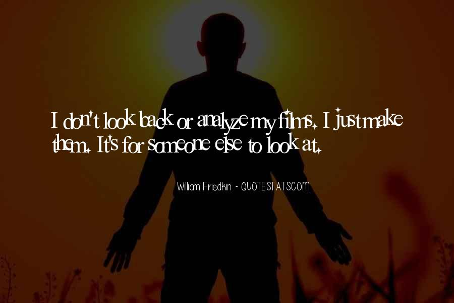 Friedkin Quotes #1405221