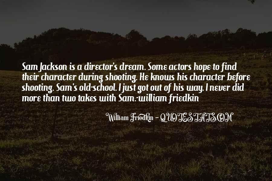 Friedkin Quotes #1508545