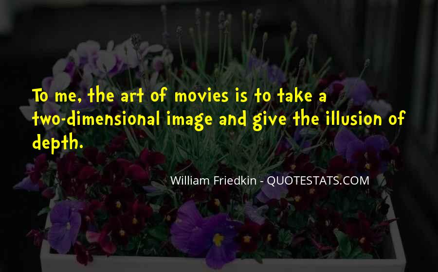 Friedkin Quotes #1658160