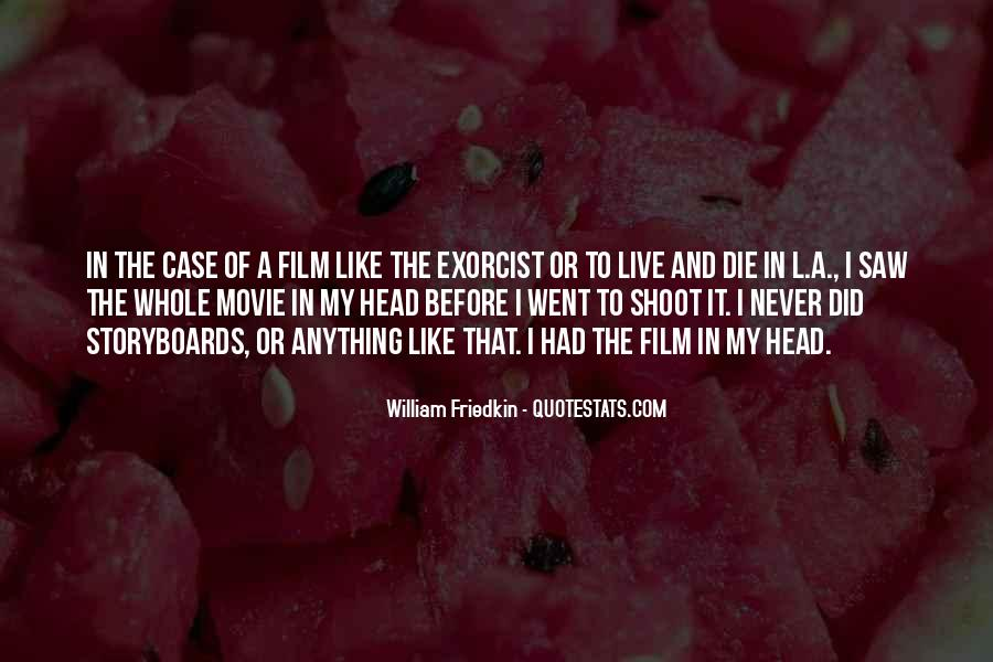 Friedkin Quotes #657177