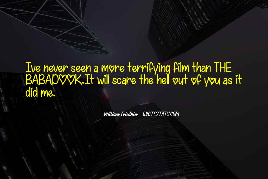 Friedkin Quotes #911766