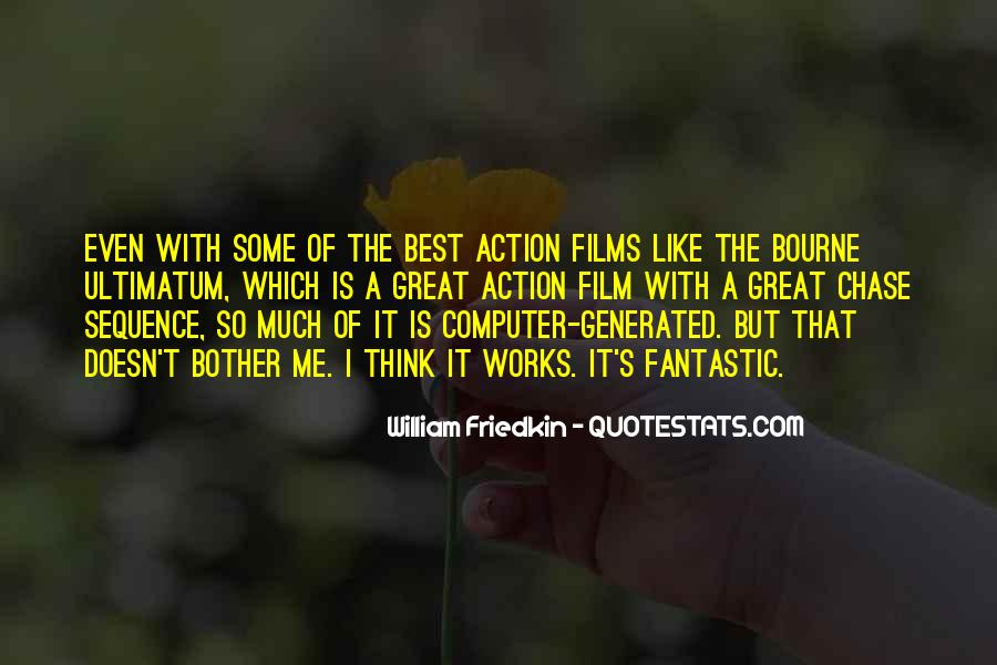Friedkin Quotes #991438