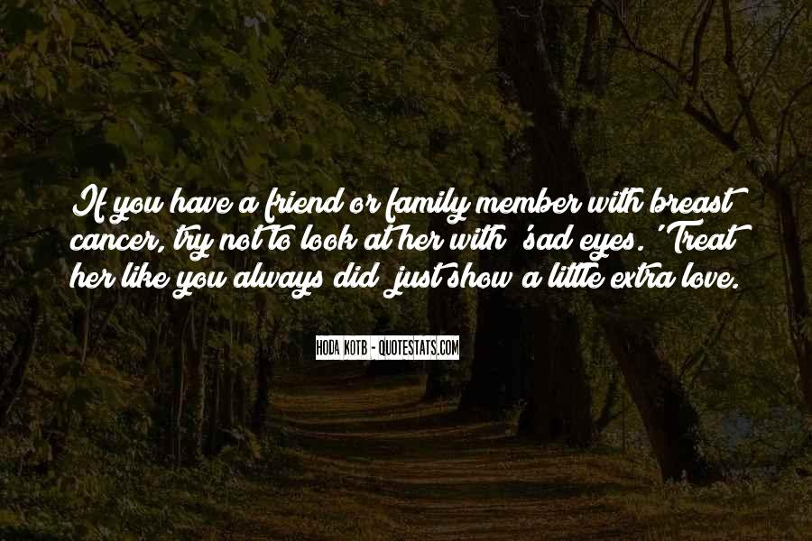 Friend And Family Love Quotes #1186386