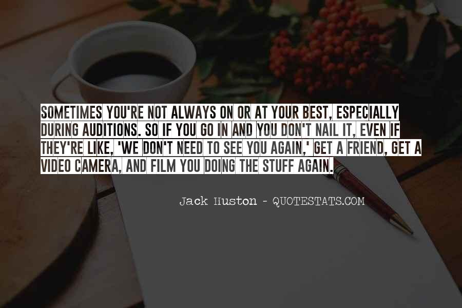 Friend Only In Need Quotes #132558