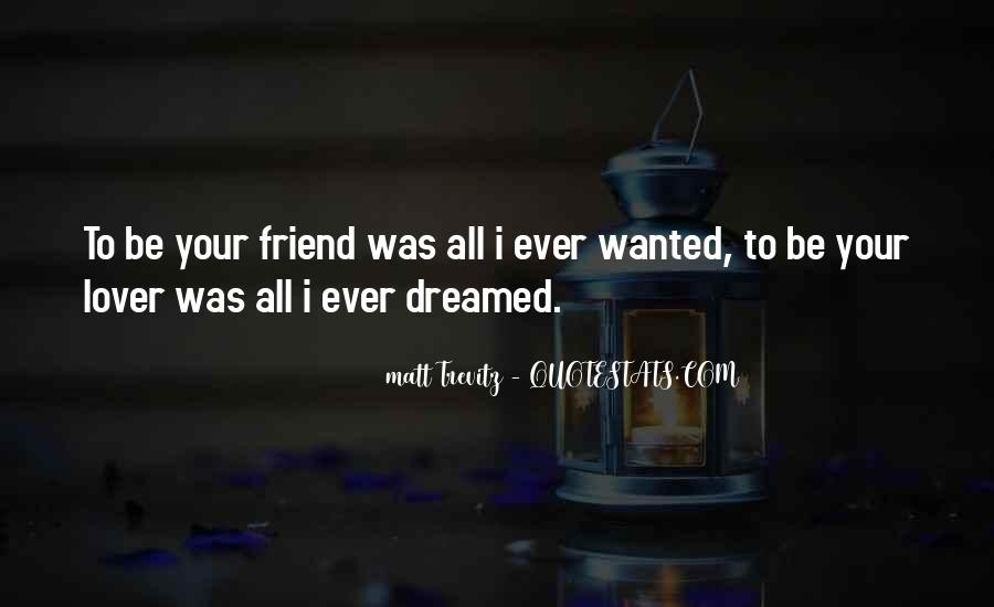 Friend Then Lover Quotes #121325
